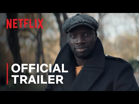 Lupin | Official Trailer | Netflix