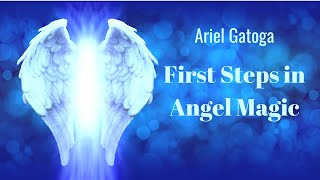 First Steps in Angel Magic