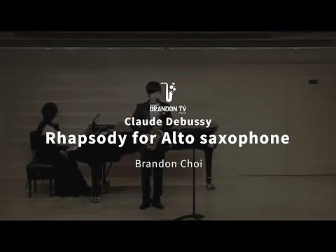 Rhapsody for Alto saxophone Claude Debussy (Classic saxophonist Brandon jinwoo choi)
