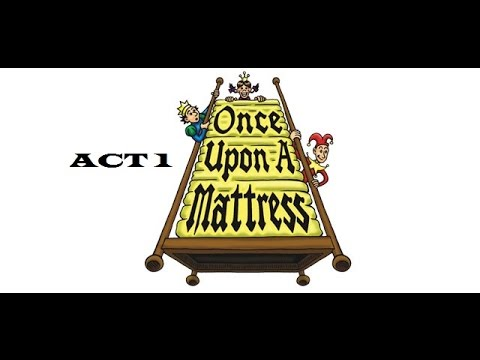 Once Upon a Mattress ACT 1 - Blanchester High School 2016