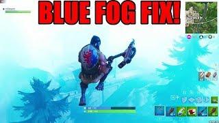 How To Fix Blue Fog/Lighting Glitch Fortnite Battle Royale