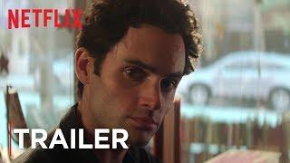 YOU   Trailer #2 [HD]   Netflix