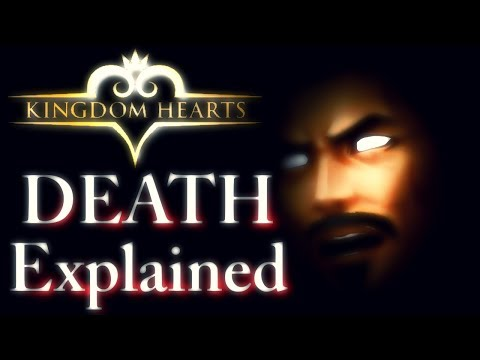 Kingdom Hearts - HOW DEATH WORKS!