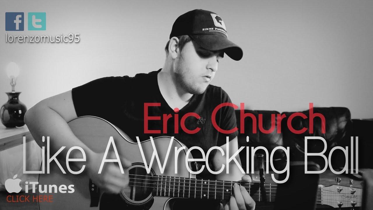eric-church-like-a-wrecking-ball-lorenzomusic95