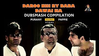 Funny Vines Compilation| Hera Pheri Vines | dubs Compilation |purany pappie vines