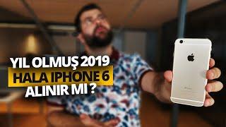 Yıl olmuş 2019 hala iPhone 6 alınır mı?