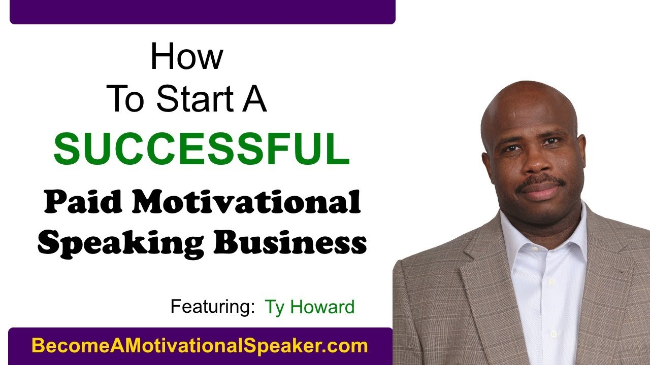 How to Become A Motivational Speaker - Featuring Ty Howard