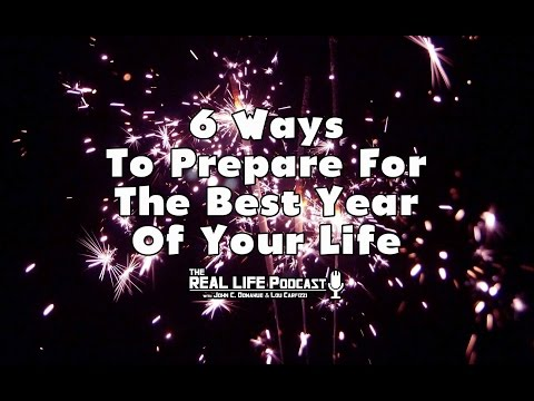 6 Ways To Prepare For The Best Year Of Your Life