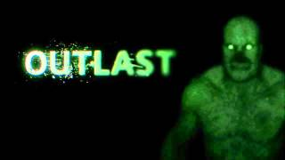 Outlast chase theme