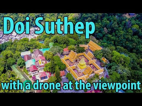 #47 - Wat Phra That Doi Suthep view point and drone, Chiang mai Thailand
