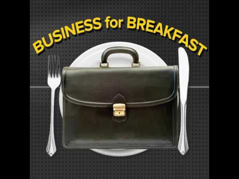 Business for Breakfast 4/4/17
