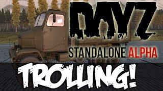 DayZ Standalone - VEHICLE TROLLING!