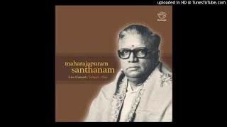 aDigi sukhamu - Madhyamavathi - Thyagaraja Swami - Maharajapuram Santhanam