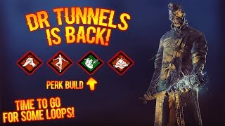 DR TUNNELS IS BACK! - Survivor Gameplay - Dead By Daylight