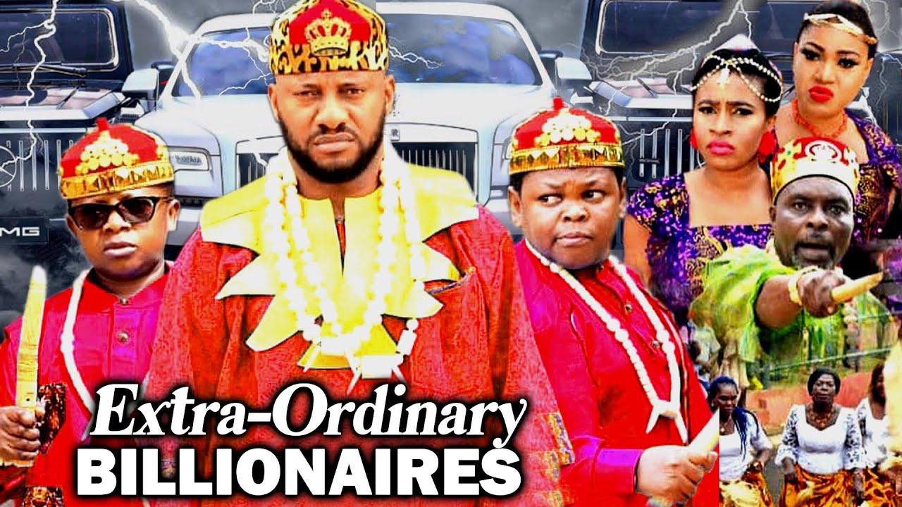 Download EXTRAORDINARY BILLIONAIRES 1&2 (YUL EDOCHIE NEW MOVIE) 2021 LATEST NIGERIAN MOVIE NOLLYWOOD MOVIE
