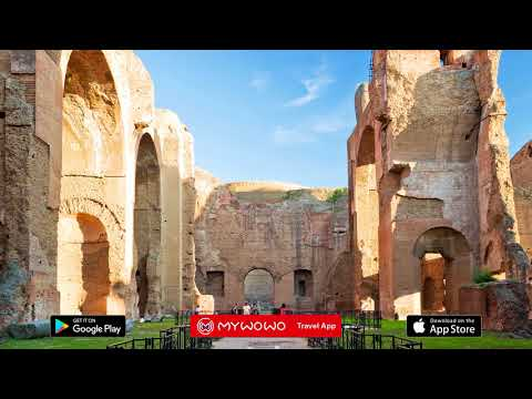 Baths Of Caracalla – Tour – Rome – Audio Guide – MyWoWo  Travel App