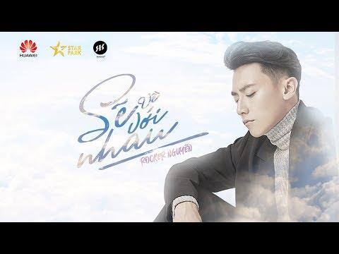 Sẽ Về Với Nhau - Rocker Nguyễn (Official Music Video)