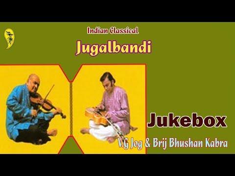 Jugalbandi | V.G Jog & Brij Bhushan Kabra Mp3