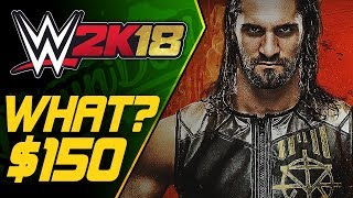 Buying WWE 2K18 Digital Deluxe Pre-Order Edition | WTF? $150