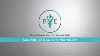 Kasık fıtığı için tedavi yöntemleri nelerdir? / Prof. Dr. Bahadır Ege