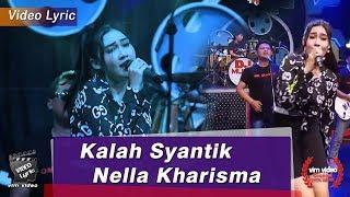 Gambar cover Nella Kharisma - Kalah Syantik - #lirik