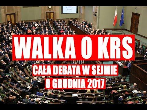 Cała debata nad reformą KRAJOWEJ RADY SĄDOWNICTWA | 8 grudnia 2017 roku