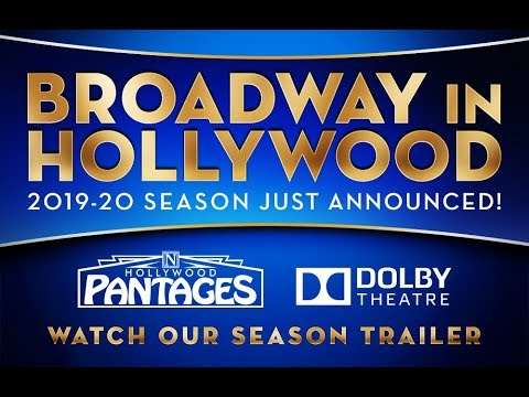Announcing BROADWAY IN HOLLYWOOD - The 2019-20 Season