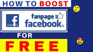 Boost Facebook Fan Page Posts for FREE in 2017!
