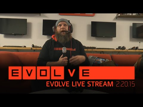 Evolve Live — Official Livestream - DB Plays with the Community [FEB 20, 2015]