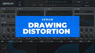 Drawing Distortion with Serum's Wavetable Editor