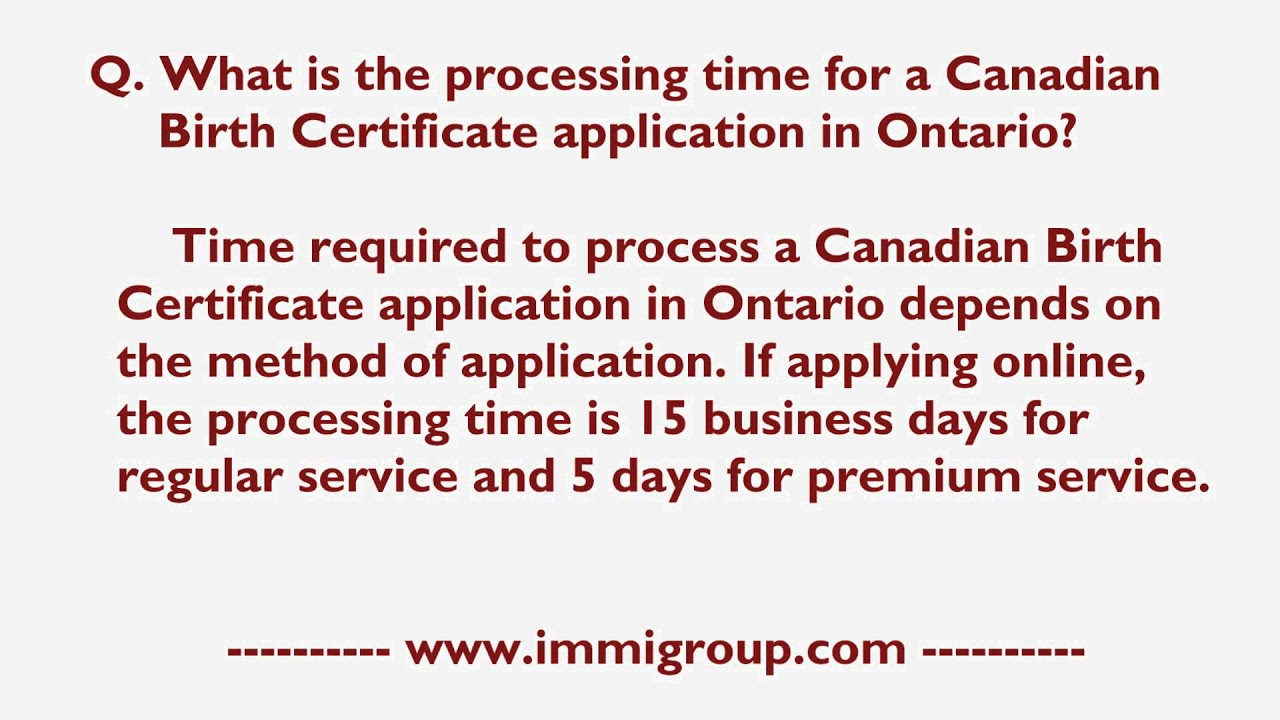 What is the processing time for a canadian birth certificate what is the processing time for a canadian birth certificate application in ontario aiddatafo Choice Image