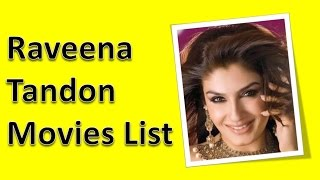 Raveena Tandon Movies List
