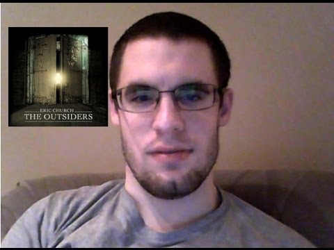 The Outsiders by Eric Church (2013) TRACK REVIEW