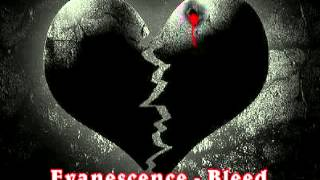Evanescence - Bleed