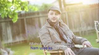 Maher Zain feat  Irfan Makki   Allahi Allah Kiya Karo   Official Lyrics Video