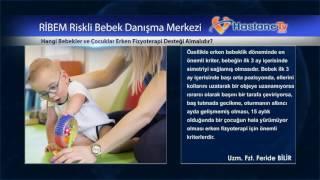 Hangi bebekler ve çocuklar Erken Fizyoterapi desteği almalıdır?