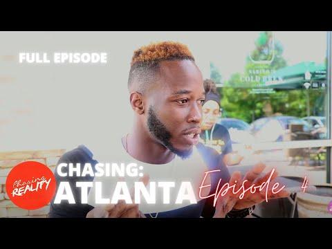 "Chasing: Atlanta | ""Genuine, My Ass"" (Season 1, Episode 4)"