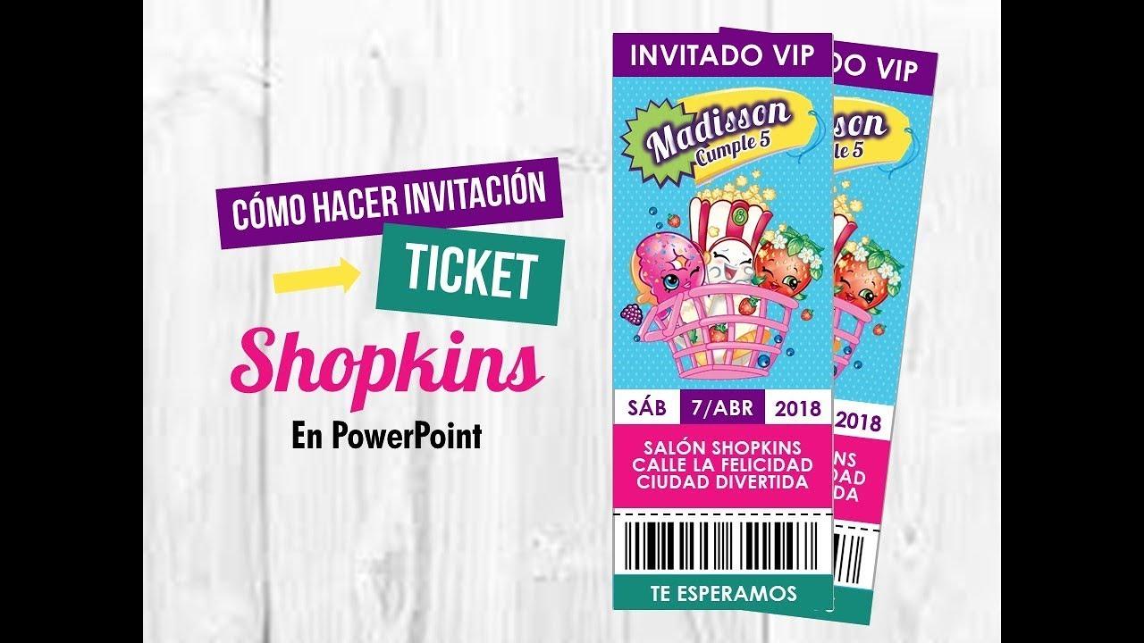 Cómo Hacer Invitación Ticket De Shopkins En Powerpoint Pack De Recursos Gratis