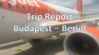 Trip Report Budapest (BUD) to Berlin (SXF) on Board Easyjet