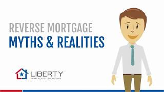 Reverse Mortgage Myths & Realities Video