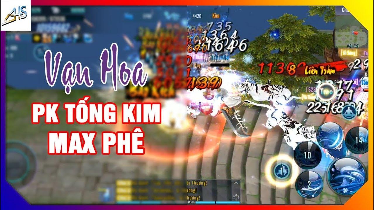 VLTK Mobile – Vạn Hoa pk tống kim cực đã