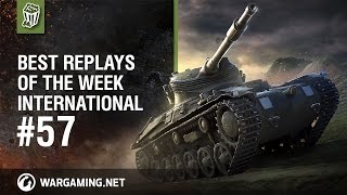 Best Replays of the Week International #57 - World of Tanks PC