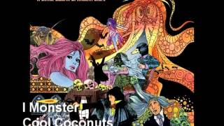 Watch I Monster Cool Coconuts video