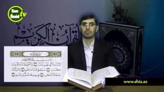 Hacı İlkin Həsənzadə Quran Dərsi  Məsəd surəsinin oxunuşu (Təhqiq)