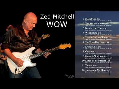 Zed Mitchell - WOW (Full Album - 2018)
