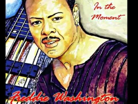"""Freddie's Groove"" by Freddie Washington"