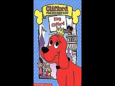 Opening To Clifford The Big Red Dog:King Clifford 2003 VHS ...