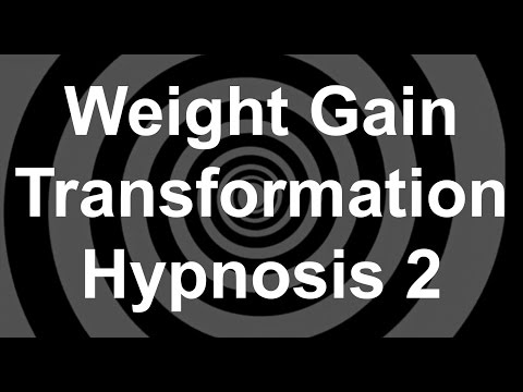 Weight Gain Transformation Hypnosis 2