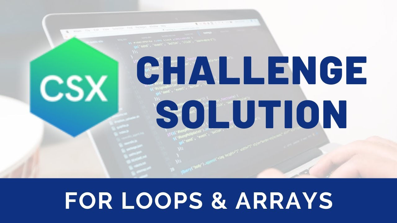 Csx challenge solution for loops and arrays csx precourse unit csx challenge solution for loops and arrays csx precourse unit m4hsunfo