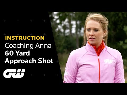 How to Hit the Pin From 60 Yards Out   Pitching Tips   Coaching Anna   Golfing World